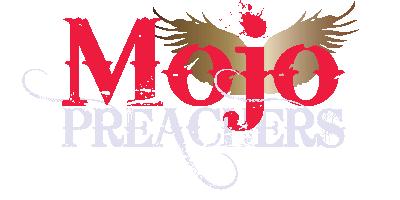 The Mojo Preachers